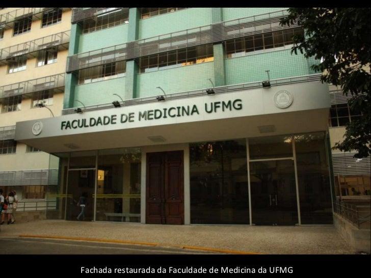 Fachada restaurada da Faculdade de Medicina da UFMG