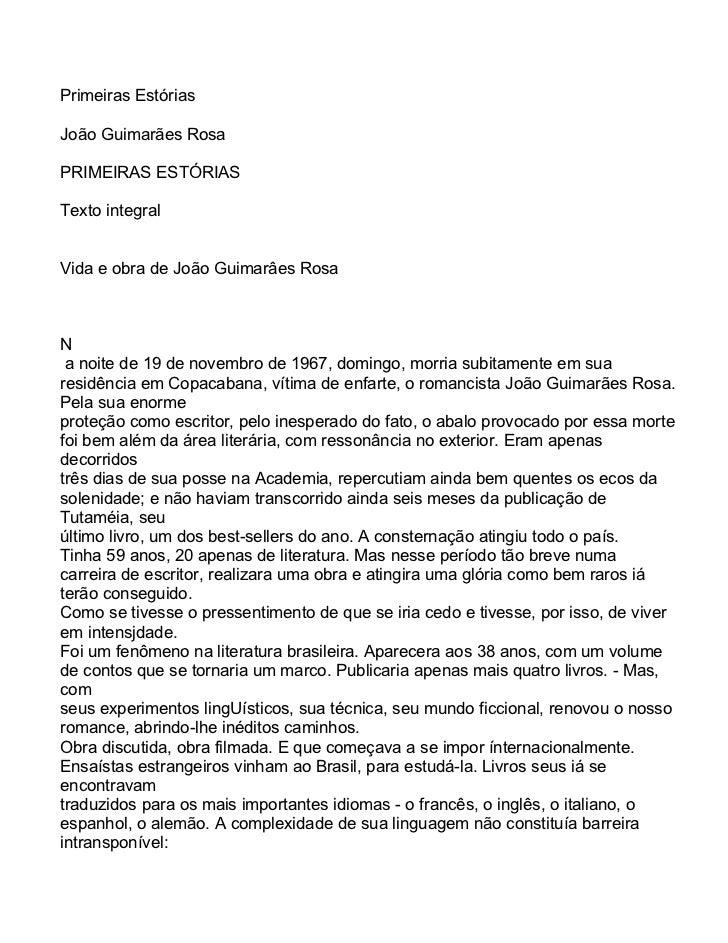 Primeiras EstóriasJoão Guimarães RosaPRIMEIRAS ESTÓRIASTexto integralVida e obra de João Guimarâes RosaN a noite de 19 de ...