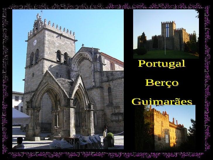 Portugal Berço Guimarães