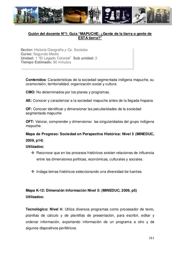 """Guión del docente N°1: Guía """"MAPUCHE: ¿Gente de la tierra o gente de                                ESTA tierra?""""Sector: H..."""