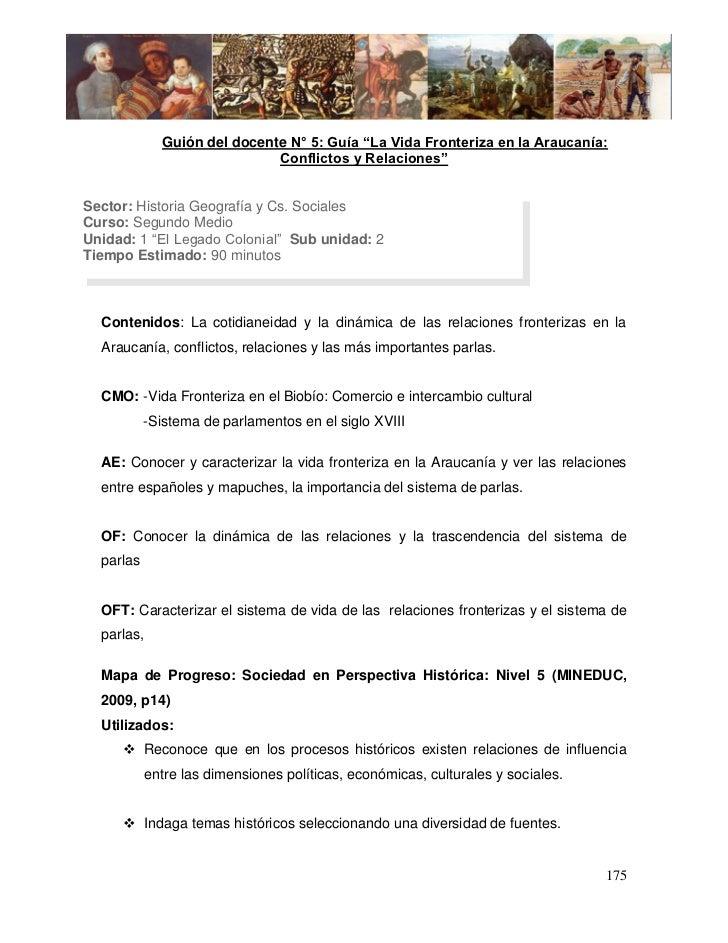 """Guión del docente N° 5: Guía """"La Vida Fronteriza en la Araucanía:                             Conflictos y Relaciones""""Sect..."""