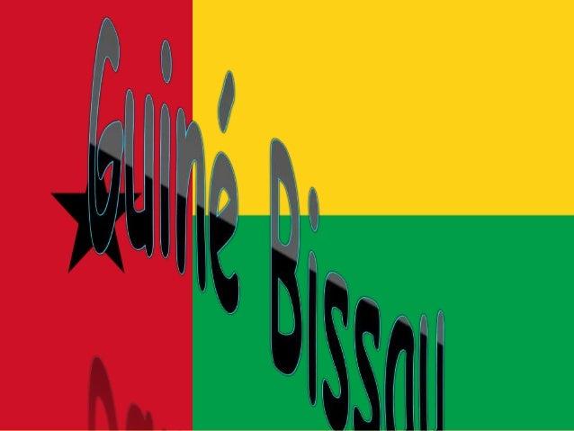 A Guiné-Bissau, oficialmente República da Guiné-Bissau, é um país da costa ocidental da África.