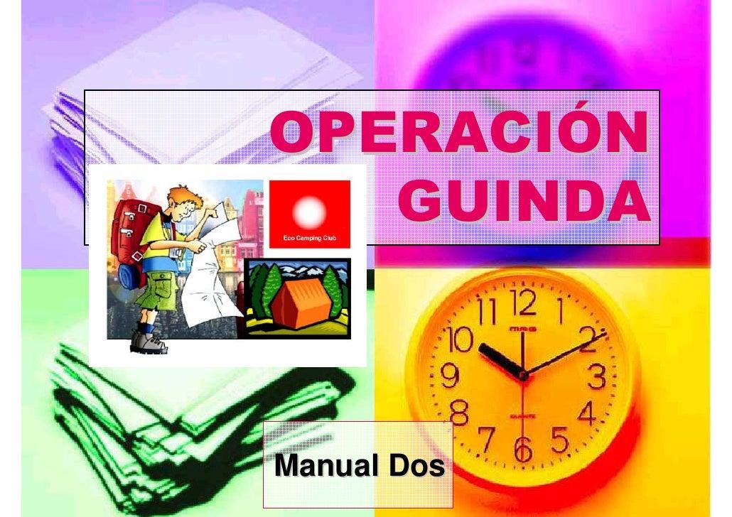 OPERACIÓN    GUINDA    Manual Dos