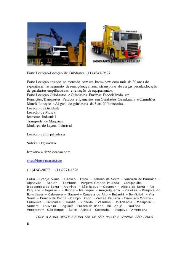 Forte Locação-Locação de Guindastes (11) 4243-9677 Forte Locação atuando no mercado com um know-how com mais de 20 anos de...