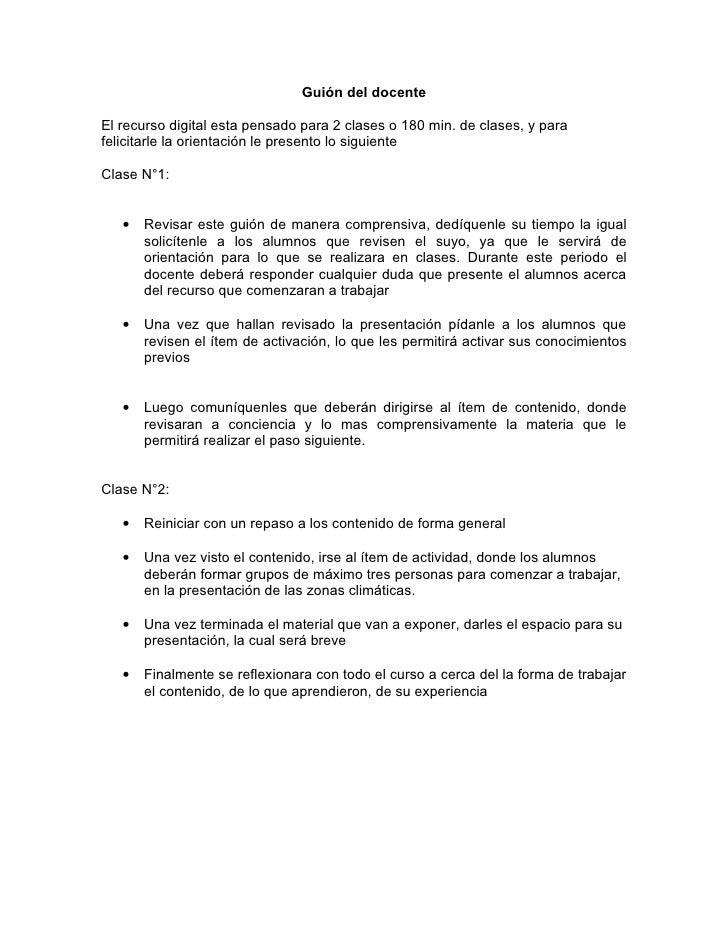 Guión del docente  El recurso digital esta pensado para 2 clases o 180 min. de clases, y para felicitarle la orientación l...