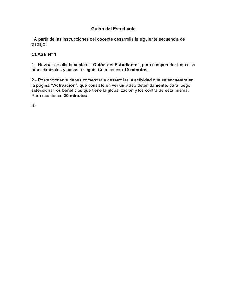 Guión del Estudiante    A partir de las instrucciones del docente desarrolla la siguiente secuencia de trabajo:  CLASE Nº ...
