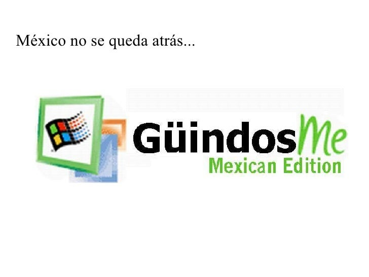 México no se queda atrás...