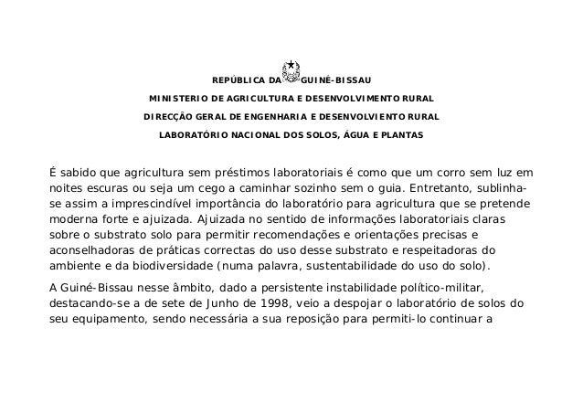 REPÚBLICA DA GUINÉ-BISSAU MINISTERIO DE AGRICULTURA E DESENVOLVIMENTO RURAL DIRECÇÃO GERAL DE ENGENHARIA E DESENVOLVIENTO ...