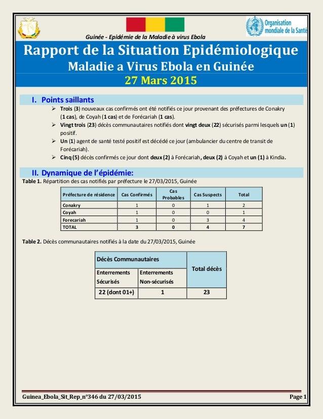Guinée - Epidémie de la Maladie à virus Ebola Guinea_Ebola_Sit_Rep_n°346 du 27/03/2015 Page 1 Rapport de la Situation Epid...