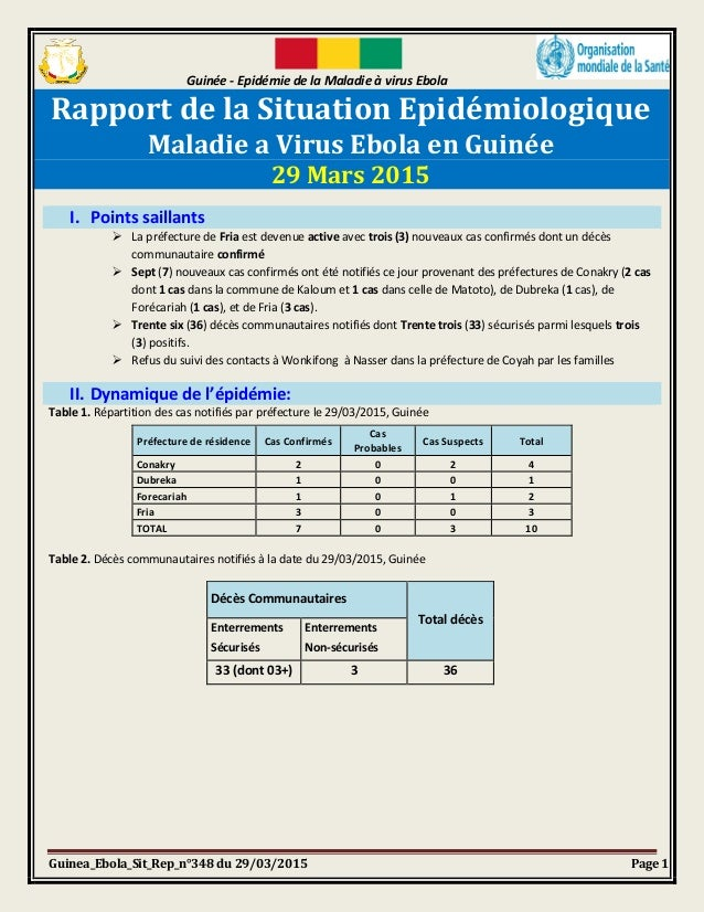 Guinée - Epidémie de la Maladie à virus Ebola Guinea_Ebola_Sit_Rep_n°348 du 29/03/2015 Page 1 Rapport de la Situation Epid...