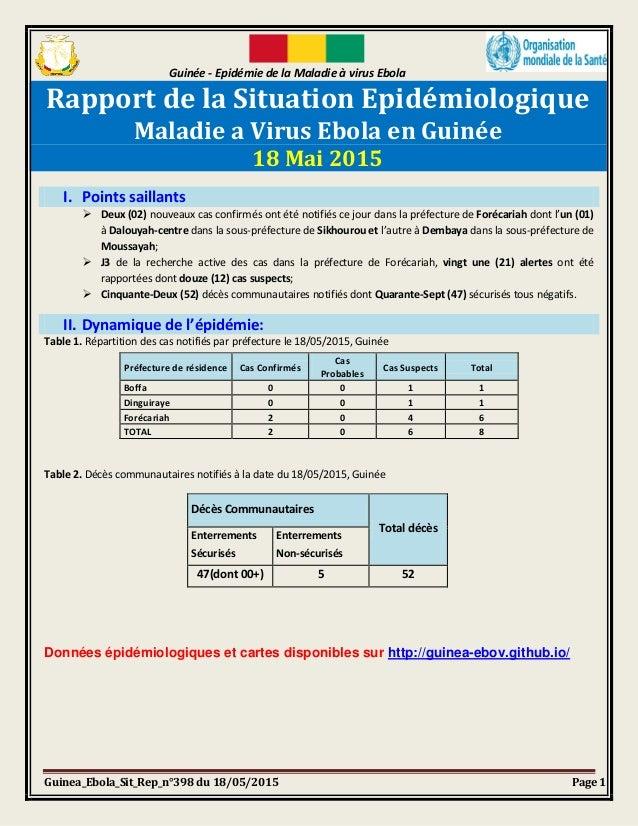 Guinée - Epidémie de la Maladie à virus Ebola Guinea_Ebola_Sit_Rep_n°398 du 18/05/2015 Page 1 Rapport de la Situation Epid...