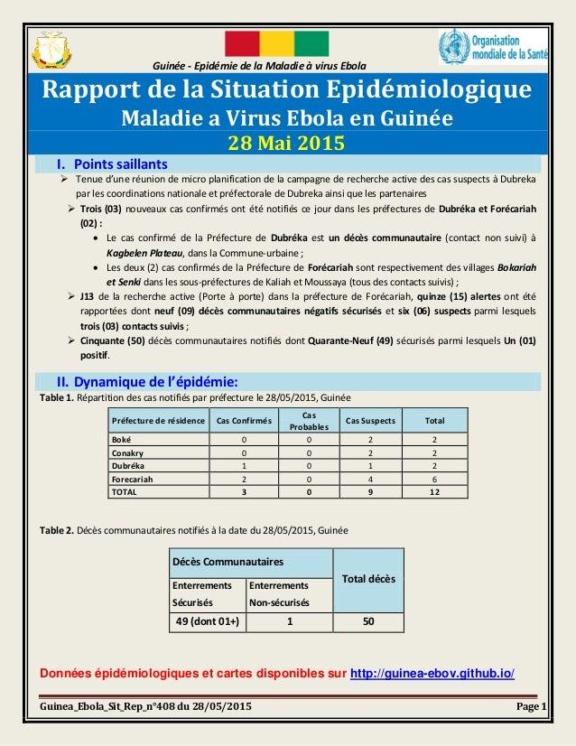 Guinée - Epidémie de la Maladie à virus Ebola Guinea_Ebola_Sit_Rep_n°408 du 28/05/2015 Page 1 Rapport de la Situation Epid...