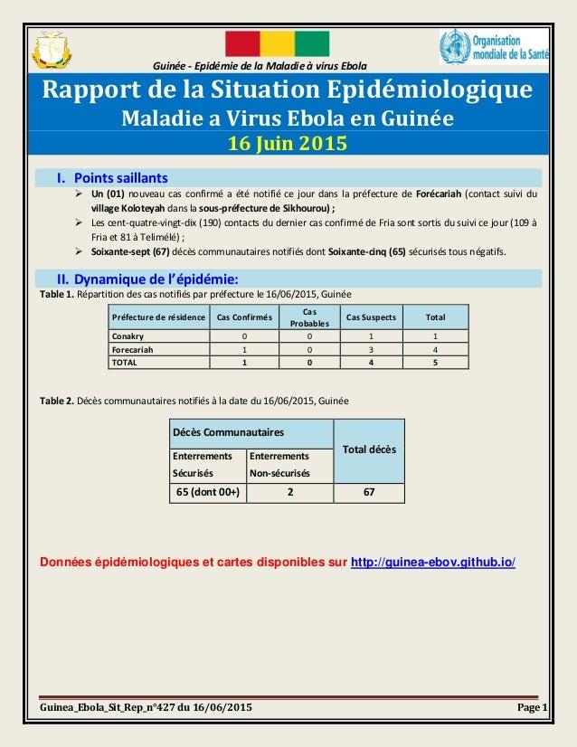 Guinée - Epidémie de la Maladie à virus Ebola Guinea_Ebola_Sit_Rep_n°427 du 16/06/2015 Page 1 Rapport de la Situation Epid...