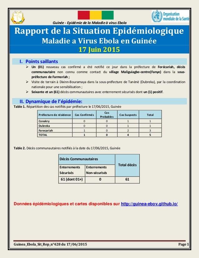 Guinée - Epidémie de la Maladie à virus Ebola Guinea_Ebola_Sit_Rep_n°428 du 17/06/2015 Page 1 Rapport de la Situation Epid...