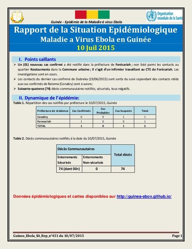 Guinée - Epidémie de la Maladie à virus Ebola Guinea_Ebola_Sit_Rep_n°451 du 10/07/2015 Page 1 Rapport de la Situation Epid...