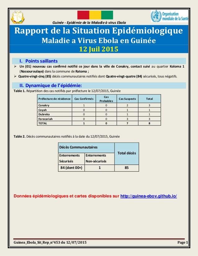 Guinée - Epidémie de la Maladie à virus Ebola Guinea_Ebola_Sit_Rep_n°453 du 12/07/2015 Page 1 Rapport de la Situation Epid...