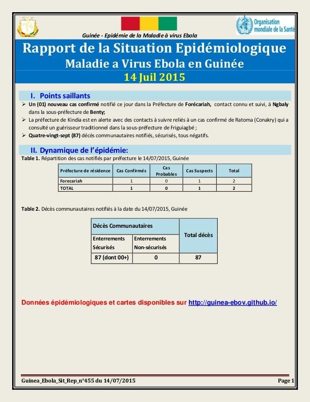 Guinée - Epidémie de la Maladie à virus Ebola Guinea_Ebola_Sit_Rep_n°455 du 14/07/2015 Page 1 Rapport de la Situation Epid...