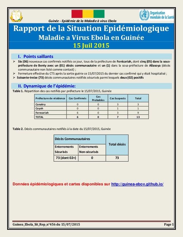 Guinée - Epidémie de la Maladie à virus Ebola Guinea_Ebola_Sit_Rep_n°456 du 15/07/2015 Page 1 Rapport de la Situation Epid...