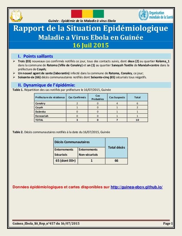Guinée - Epidémie de la Maladie à virus Ebola Guinea_Ebola_Sit_Rep_n°457 du 16/07/2015 Page 1 Rapport de la Situation Epid...