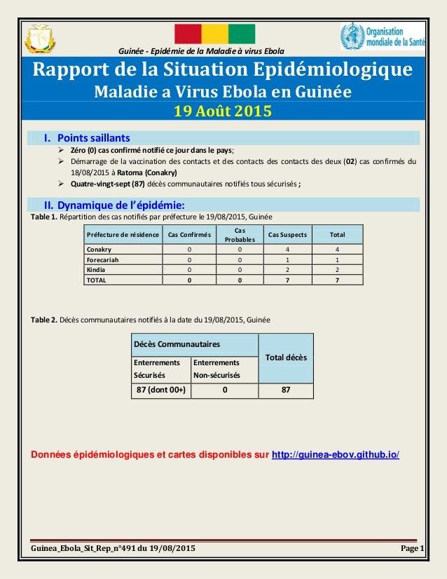 Guinée - Epidémie de la Maladie à virus Ebola Guinea_Ebola_Sit_Rep_n°491 du 19/08/2015 Page 1 Rapport de la Situation Epid...