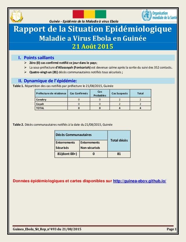 Guinée - Epidémie de la Maladie à virus Ebola Guinea_Ebola_Sit_Rep_n°493 du 21/08/2015 Page 1 Rapport de la Situation Epid...