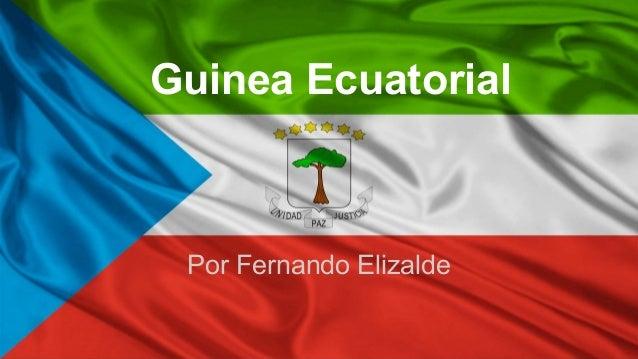 Guinea Ecuatorial  Por Fernando Elizalde