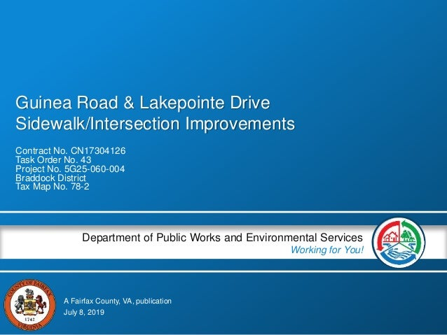 A Fairfax County, VA, publication Department of Public Works and Environmental Services Working for You! Guinea Road & Lak...