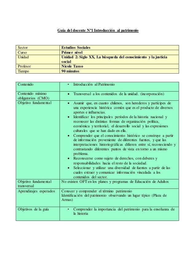 Guía del docente Nº1 Introducción al patrimonio Sector Estudios Sociales Curso Primer nivel Unidad Unidad 2: Siglo XX, La ...