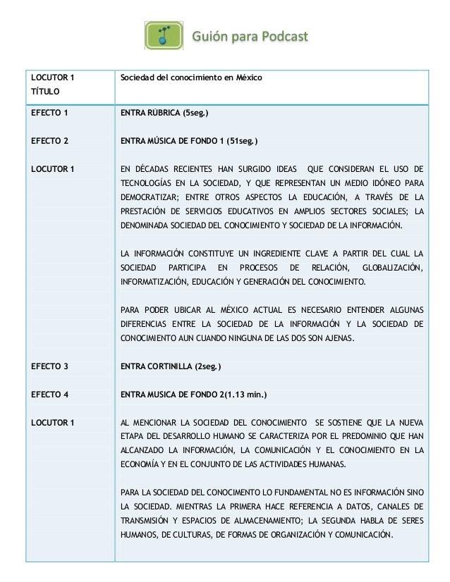 LOCUTOR 1 TÍTULO Sociedad del conocimiento en México EFECTO 1 EFECTO 2 LOCUTOR 1 EFECTO 3 EFECTO 4 LOCUTOR 1 ENTRA RÚBRICA...