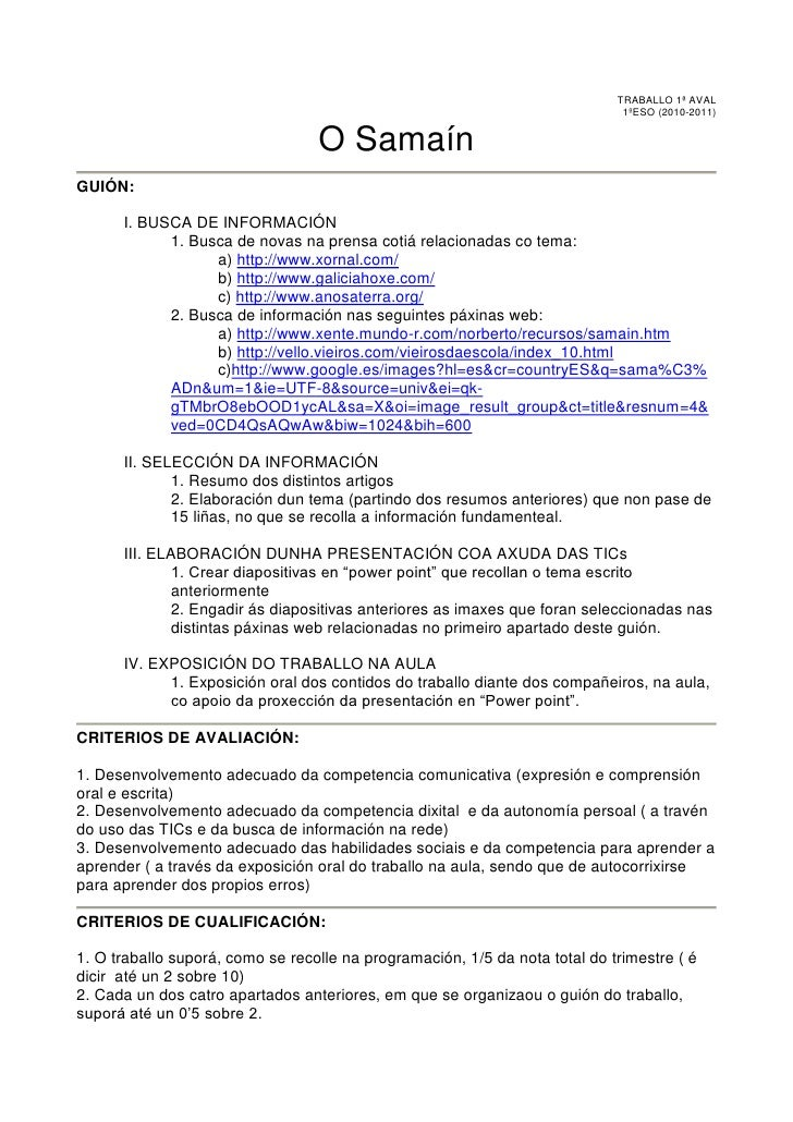 TRABALLO 1ª AVAL <br />1ºESO (2010-2011)<br />O Samaín<br />GUIÓN:<br />I. BUSCA DE INFORMACIÓN<br />1. Busca de novas na ...