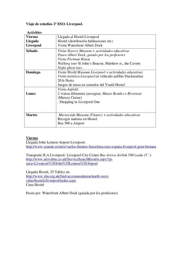 Viaje de estudios 2º ESO. Liverpool.ActivitiesViernes             Llegada al Hostel LiverpoolLlegada             Hostel (d...