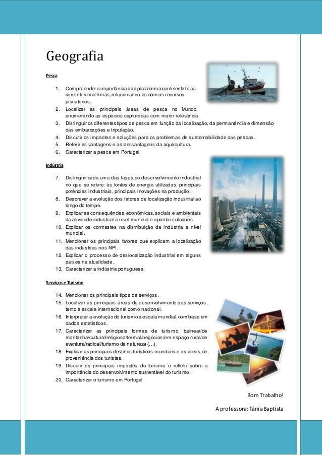 Geografia Pesca 1. Compreender a importância daa plataforma continental e as correntes marítimas,relacionando-as com os re...