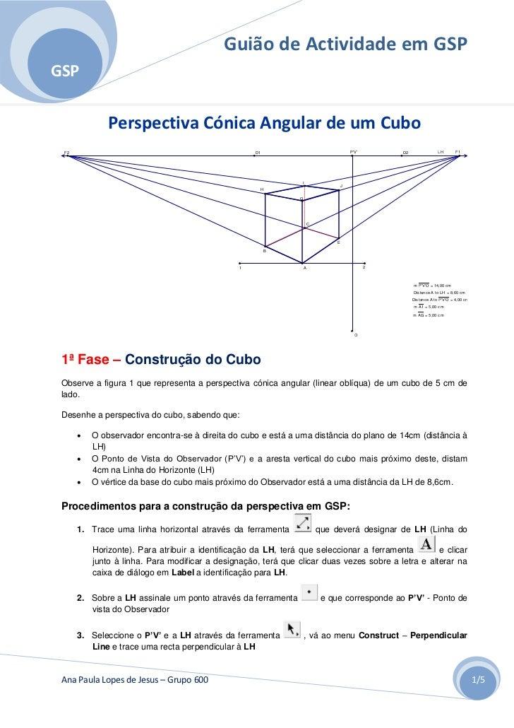 Guião de Actividade em GSPGSP              Perspectiva Cónica Angular de um Cubo F2                                       ...