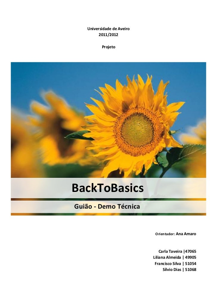 Universidade de Aveiro         2011/2012          ProjetoBackToBasicsGuião - Demo Técnica                             Orie...