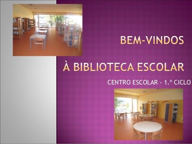 CENTRO ESCOLAR - 1.º CICLO