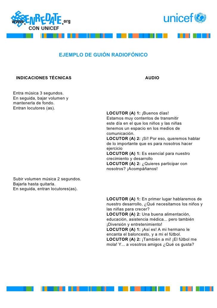 EJEMPLO DE GUIÓN RADIOFÓNICO     INDICACIONES TÉCNICAS                                  AUDIO   Entra música 3 segundos. E...