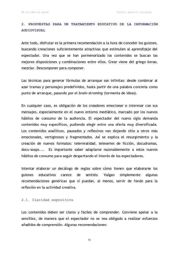 De la idea al guión                                            Daniel aparicio gonzález2. PROPUESTAS PARA UN TRATAMIENTO E...