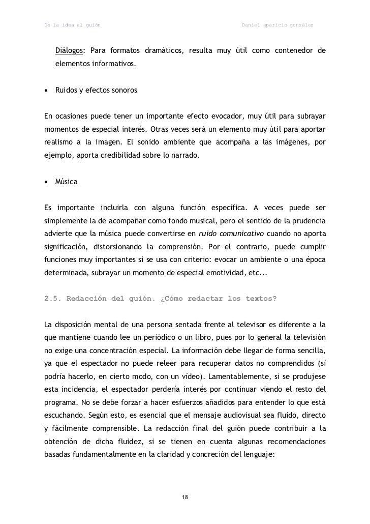De la idea al guión                                      Daniel aparicio gonzález    Diálogos: Para formatos dramáticos, r...