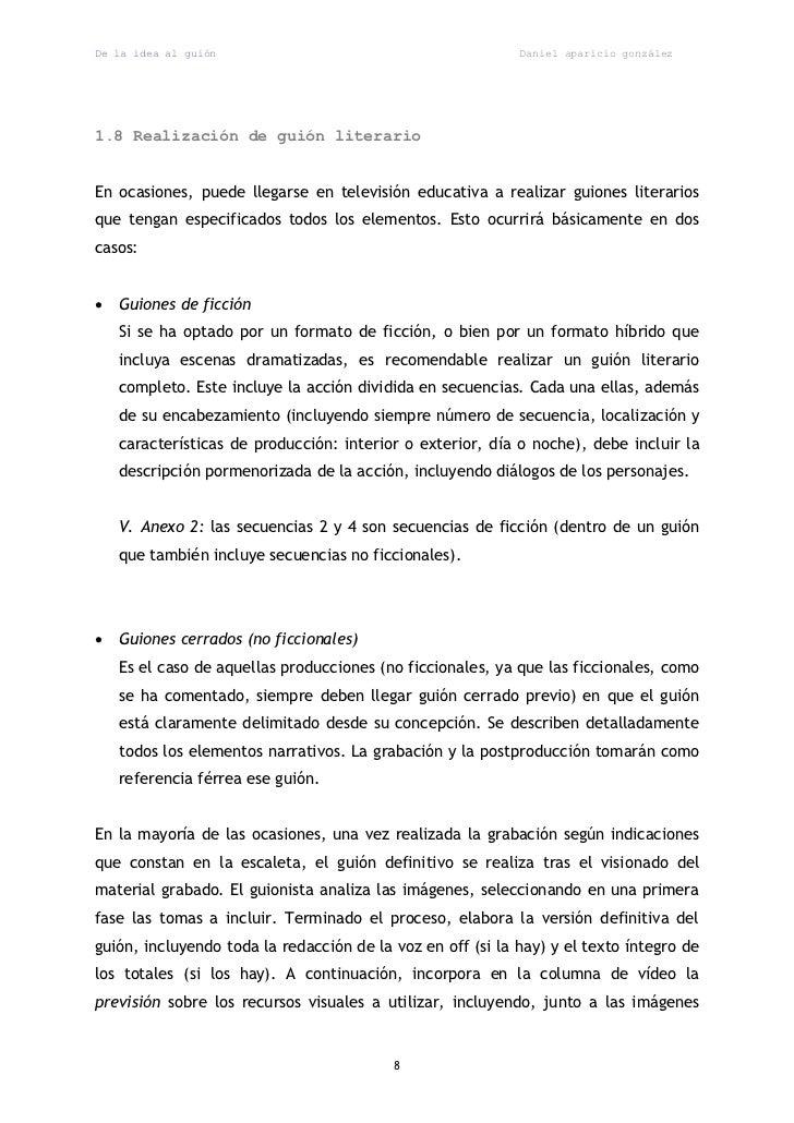 De la idea al guión                                         Daniel aparicio gonzález1.8 Realización de guión literarioEn o...