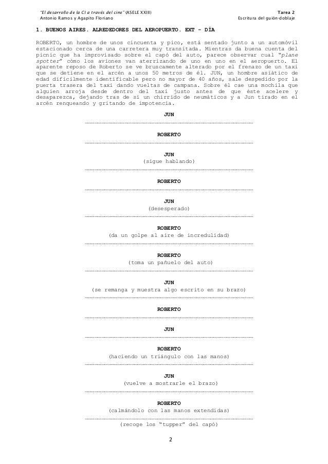 """""""El desarrollo de la CI a través del cine"""" (ASELE XXIII) Tarea 2Antonio Ramos y Agapito Floriano Escritura del guión-dobla..."""