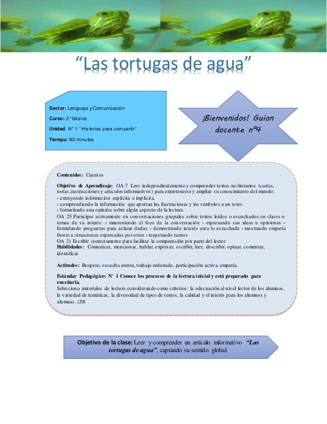 """""""Las tortugas de agua"""" Sector: Lenguaje y Comunicación Curso: 2° básico Unidad: N° 1 ''Historias para compartir'' Tiempo: ..."""