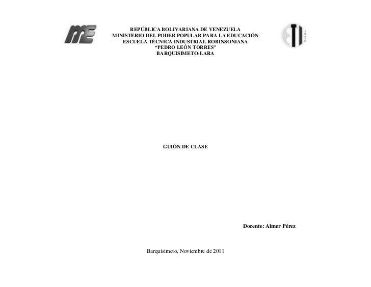 REPÚBLICA BOLIVARIANA DE VENEZUELAMINISTERIO DEL PODER POPULAR PARA LA EDUCACIÓN   ESCUELA TÉCNICA INDUSTRIAL ROBINSONIANA...