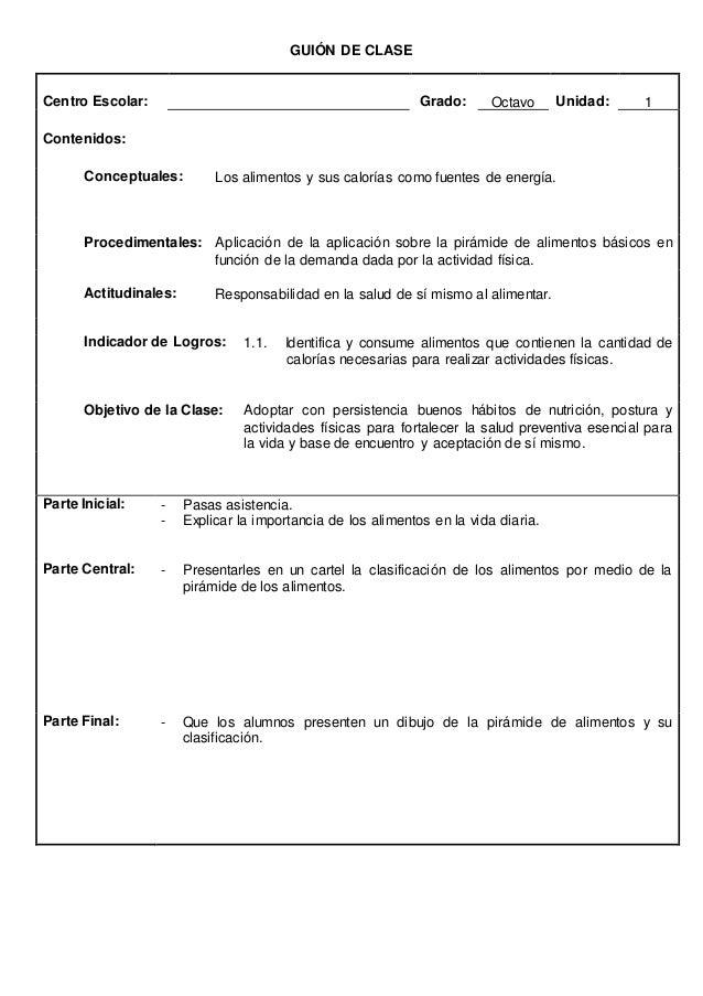 GUION DE CLASES  Centro Escolar: Grado: 8º Unidad: 2  Contenidos:  Conceptuales: Juego básico, sus reglas  Procedimentales...