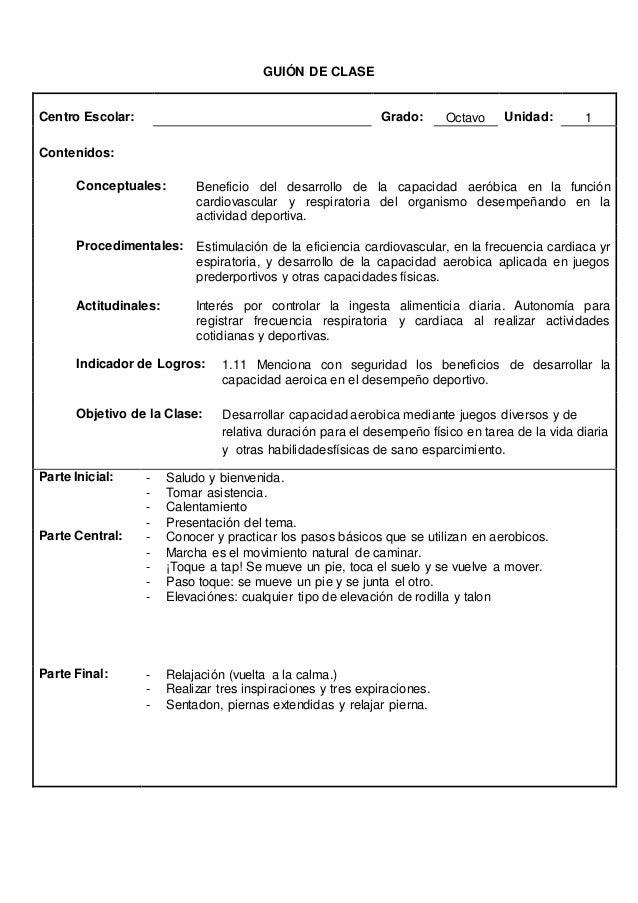 GUION DE CLASES  Centro Escolar: Grado: 9º Unidad: 1  Contenidos:  Conceptuales: Desarrollo y actividades físicas en la ad...