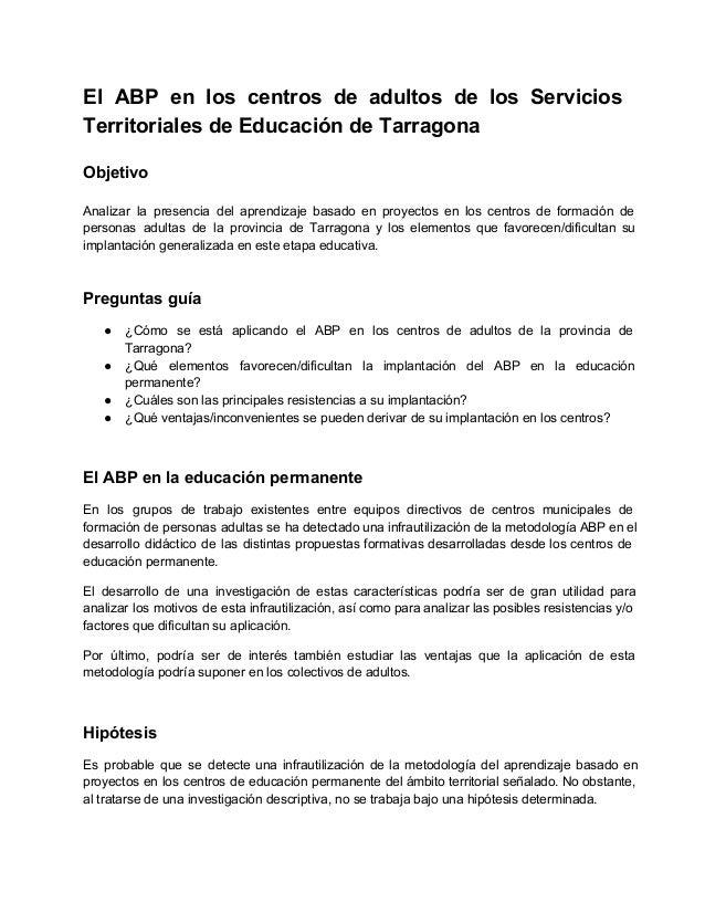 El ABP en los centros de adultos de los Servicios          TerritorialesdeEducacióndeTarragona  Objetivo ...