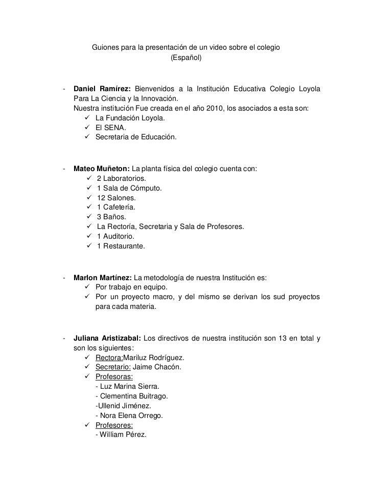Guiones para la presentación de un video sobre el colegio                          (Español)<br />Daniel Ramírez: Bienveni...