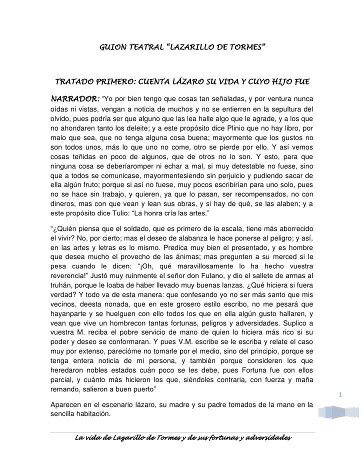 """GUION TEATRAL """"LAZARILLO DE TORMES"""" TRATADO PRIMERO: CUENTA LÁZARO SU VIDA Y CUYO HIJO FUENARRADOR: """"Yo por bien tengo que..."""