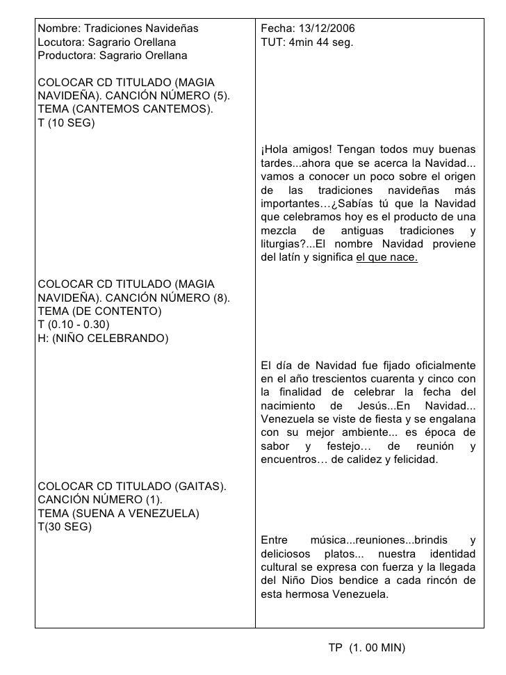 Nombre: Tradiciones Navideñas Locutora: Sagrario Orellana Productora: Sagrario Orellana COLOCAR CD TITULADO (MAGIA NAVIDEÑ...
