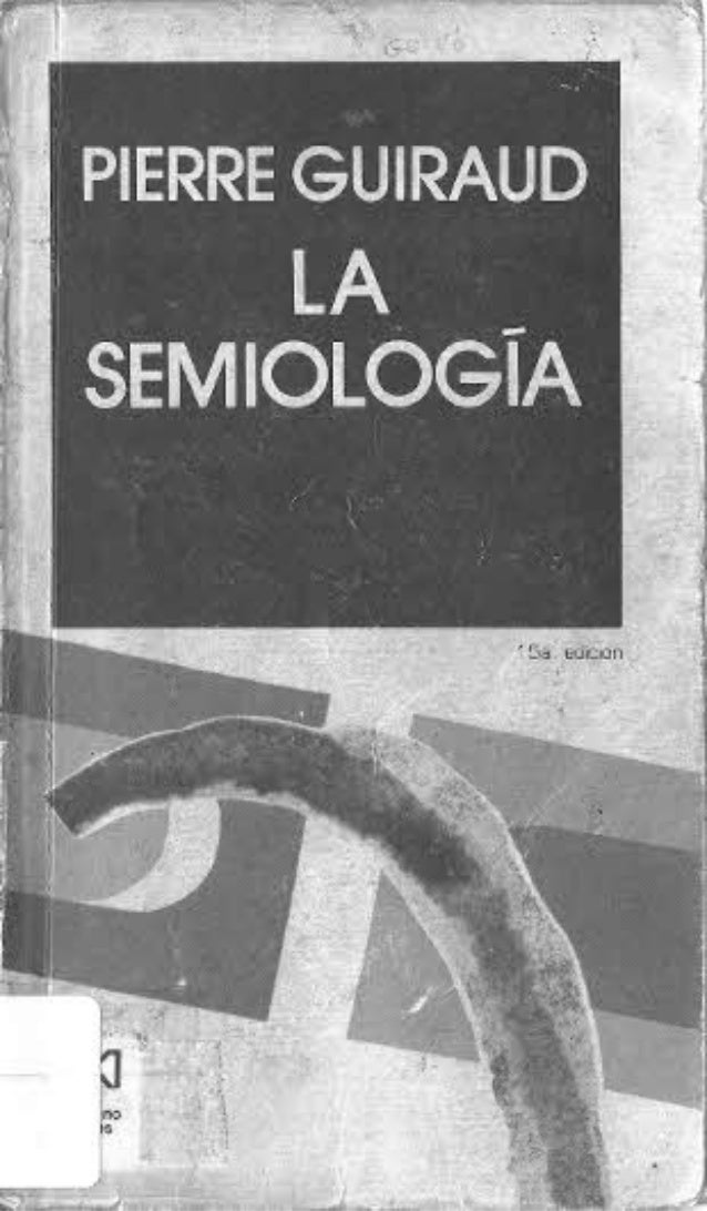 pierre guiraud la semiologia pdf 11