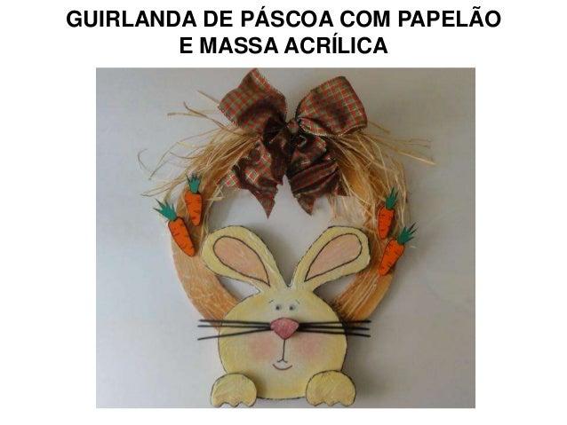 GUIRLANDA DE PÁSCOA COM PAPELÃO        E MASSA ACRÍLICA